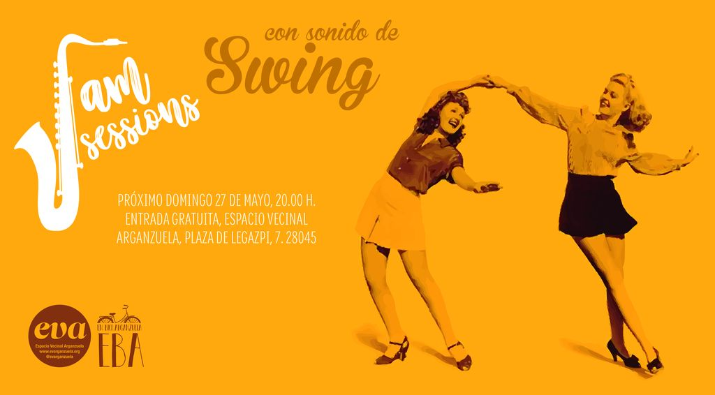 Jam Session con sonido de swing en #EVA